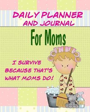 Bog, paperback Daily Planner and Journal for Moms af Debbie Miller