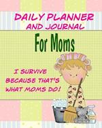 Daily Planner and Journal for Moms