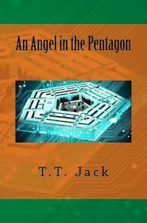 Bog, paperback An Angel in the Pentagon af T. T. Jack