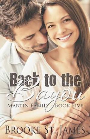 Bog, paperback Back to the Bayou af Brooke St James