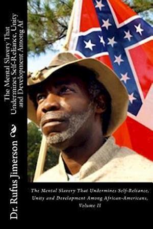 Bog, paperback The Mental Slavery That Undermines Self-Reliance, Unity and Development Among AF af Dr Rufus O. Jimerson