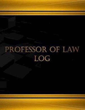 Bog, paperback Professor of Law Log (Log Book, Journal - 125 Pgs, 8.5 X 11 Inches) af Centurion Logbooks
