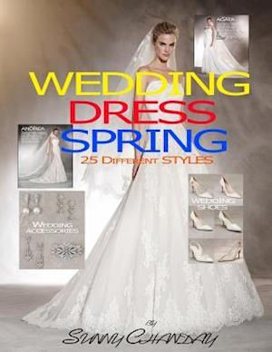 Bog, paperback Wedding Dress Spring 25 Different Styles af Sunny Chanday