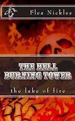 The Hell Burning Tower af Flea Nickles