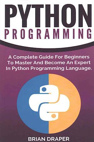 Bog, paperback Python Programming af Brian Draper