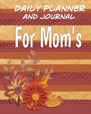 Bog, paperback Daily Planner and Journal for Mom's af Debbie Miller