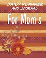 Daily Planner and Journal for Mom's
