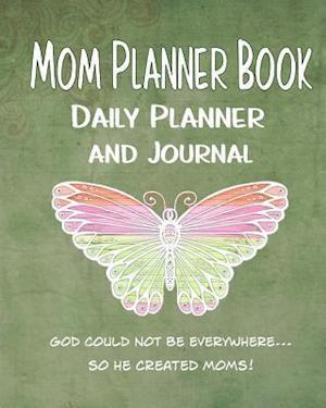 Bog, paperback Mom Planner Book Daily Planner and Journal af Debbie Miller