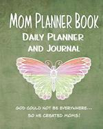 Mom Planner Book Daily Planner and Journal