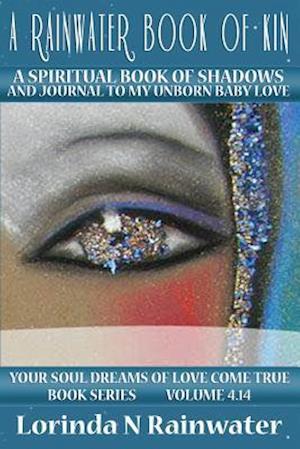 Bog, paperback A Rainwater Book of Kin af Lorinda N. Rainwater