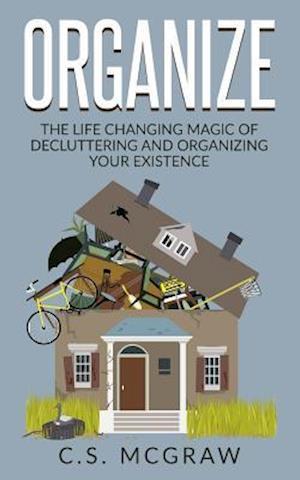Bog, paperback Organize af C. S. McGraw