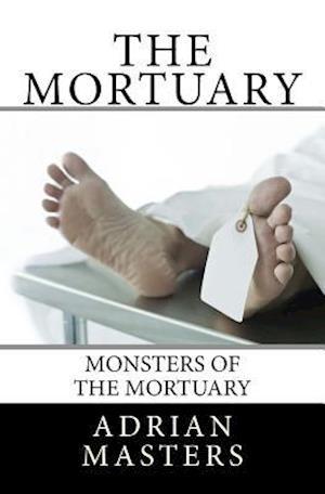 Bog, paperback The Mortuary af Adrian Masters