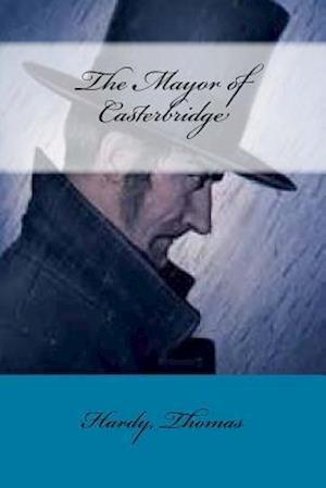 Bog, paperback The Mayor of Casterbridge af Hardy Thomas