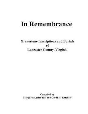 Bog, paperback In Remembrance af Clyde H. Ratcliffe, Margaret Lester Hill