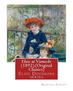 Bog, paperback Elsie at Viamede (1892).by af Martha Finley