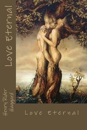 Bog, paperback Love Eternal af Henry Rider Haggard