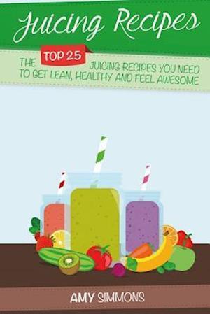 Bog, paperback Juicing Recipes af Amy Simmons