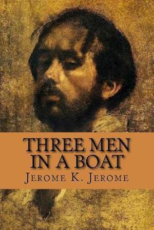 Bog, paperback Three Men in a Boat af Jerome K. Jerome