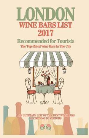 Bog, paperback London Wine Bars List 2017 af Martin G. McEwan