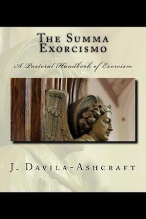 Bog, paperback The Summa Exorcismo af J. Davila Ashcraft