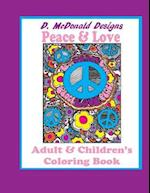 D. McDonald Designs Peace & Love Adult & Children's Coloring Book