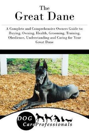 Bog, paperback The Great Dane af Dog Care Professionals