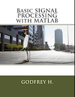 Basic Signal Processing with MATLAB