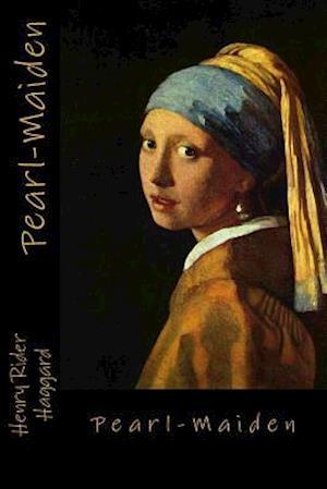 Bog, paperback Pearl-Maiden af Henry Rider Haggard