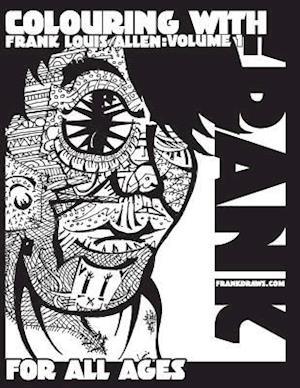 Bog, paperback Coloring with Frank Louis Allen. Volume 1 af Frank Louis Allen