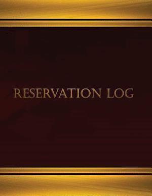 Bog, paperback Reservation Log (Log Book, Journal - 125 Pgs, 8.5 X 11 Inches) af Centurion Logbooks