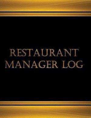 Bog, paperback Restaurant Manager Log (Log Book, Journal - 125 Pgs, 8.5 X 11 Inches) af Centurion Logbooks