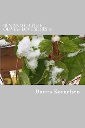 Bog, paperback Ben and Lia (the Olivia's Love Series 4) af Dorita Lynn Kornelsen