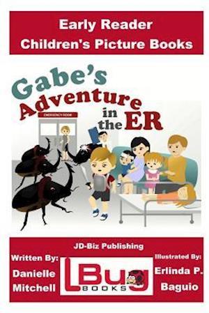 Bog, paperback Gabe's Adventure in the Er - Early Reader - Children's Picture Books af John Davidson, Danielle Mitchell
