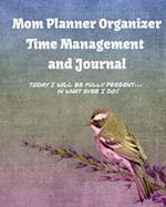 Mom Planner Organizer Time Management and Journal