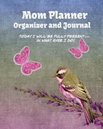 Mom Planner Organizer and Journal