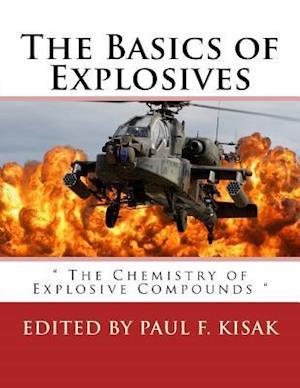 Bog, paperback The Basics of Explosives af Edited by Paul F. Kisak