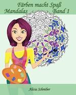 Farben Macht Spass - Mandalas - Band 1 af Alicia Schreiber