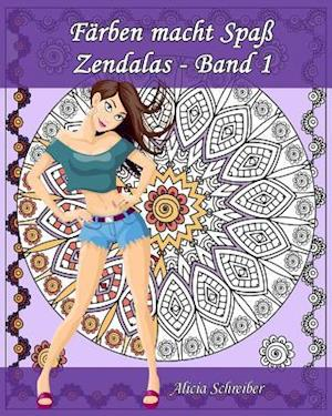 Bog, paperback Farben Macht Spass - Zendalas - Band 1 af Alicia Schreiber