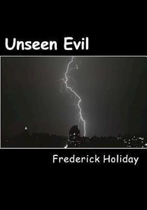 Bog, paperback Unseen Evil af MR Frederick Holiday
