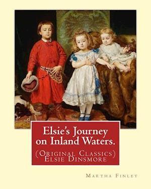 Bog, paperback Elsie's Journey on Inland Waters. by af Martha Finley