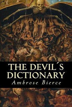 Bog, paperback The Devils Dictionary af Ambrose Bierce