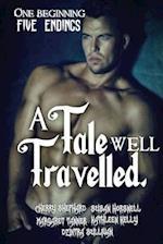 A Tale Well Travelled af Cherry Shephard, Susan Horsnell, Dzintra Sullivan