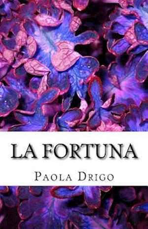 Bog, paperback La Fortuna af Paola Drigo