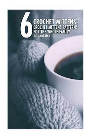 Bog, paperback Crochet Mittens af Julianne Link