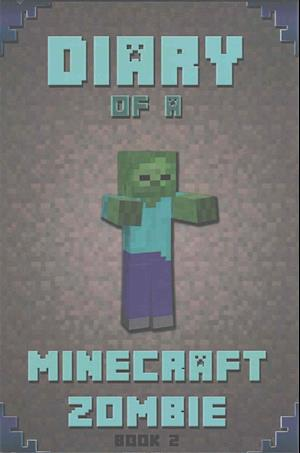 Bog, paperback Diary of a Minecraft Zombie Book 2 af Minecraft Books For Kids, Minecraft Books, Minecraft Books Paperback