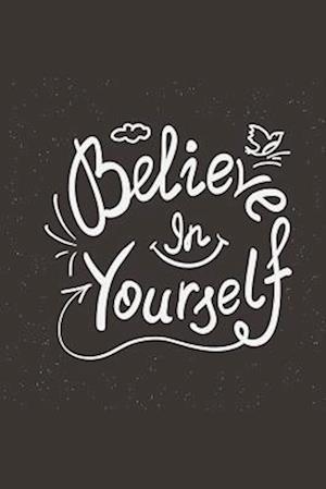 Believe in Yourself af Blue Ridge Art