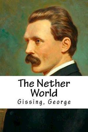 Bog, paperback The Nether World af Gissing George