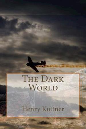 Bog, paperback The Dark World af Henry Kuttner