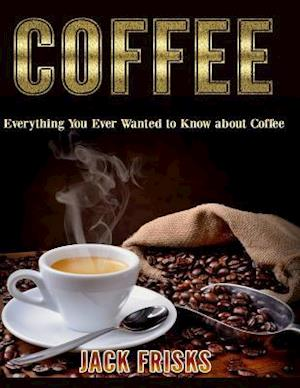 Bog, paperback Coffee af Jack Frisks