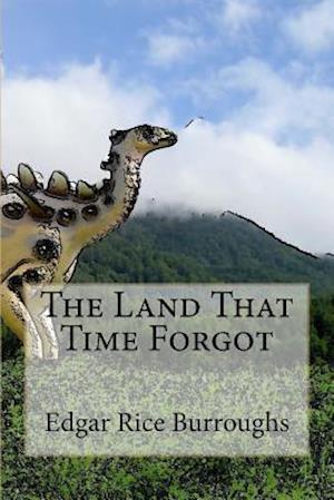 Bog, paperback The Land That Time Forgot af Edgar Rice Burroughs